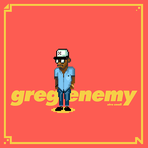 GREG ENEMY - XTRA SMALL EP